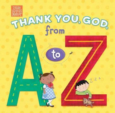 Thank You, God, from A to Z