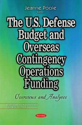 U.S. Defense Budget & Overseas Contingency Operations Funding  Overviews & Analyses