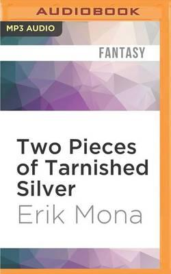 Two Pieces of Tarnished Silver