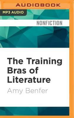 The Training Bras of Literature
