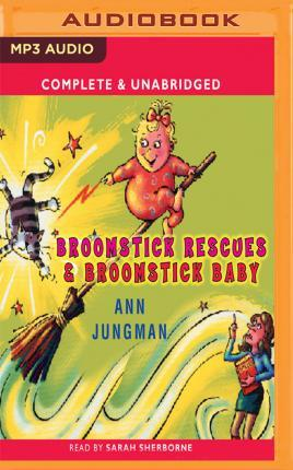 Broomstick Baby & Broomstick Rescue
