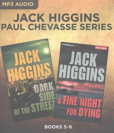 Jack Higgins: Paul Chevasse Series, Books 5-6