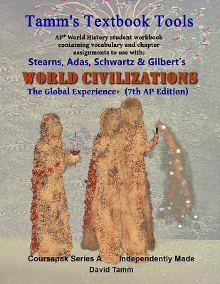 Stearn's World Civilizations 7th Edition+ Student Workbook (AP* World History)