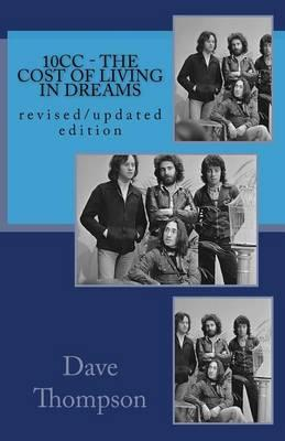10cc - The Cost of Living in Dreams  (revised and Updated Edition)
