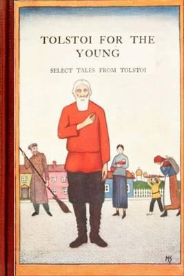 Tolstoi for the Young  Selected Tales from Tolstoi