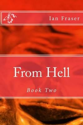 From Hell - Book Two