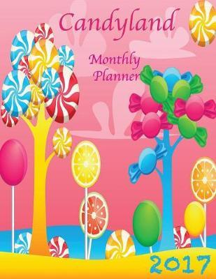 Candyland 2017 Monthly Planner