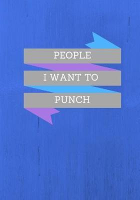 People I Want to Punch