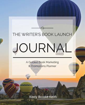 The Writer's Book Launch Journal