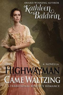 The Highwayman Came Waltzing