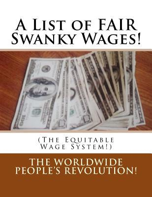 A List of Fair Swanky Wages!
