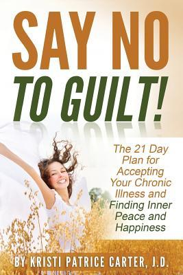 Say No to Guilt!