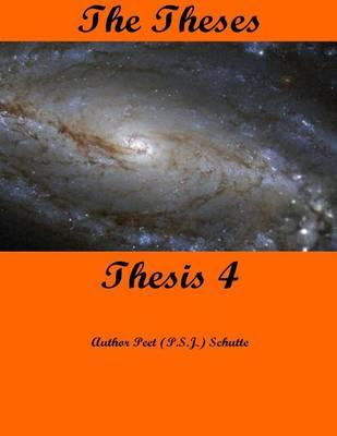 The Theses Thesis 4  The Theses as Thesis 4