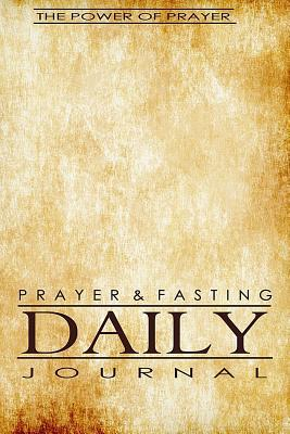 Prayer & Fasting Daily Journal