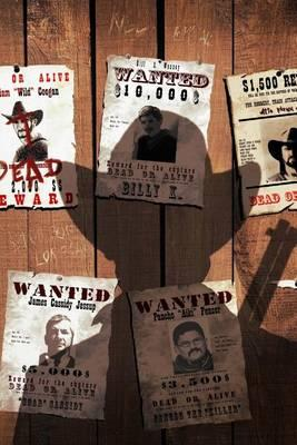 Wanted Dead or Alive Journal : 150 Page Lined Notebook/Diary