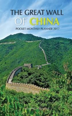 Great Wall of China Pocket Monthly Planner 2017  16 Month Calendar