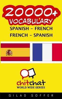 20000+ Spanish - French French - Spanish Vocabulary