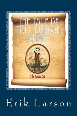 The Tale of Fall Landon Sully