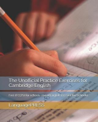 The Unofficial Practice Exercises for Cambridge English