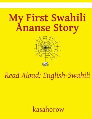 My First Swahili Ananse Story  Read Aloud English-Swahili