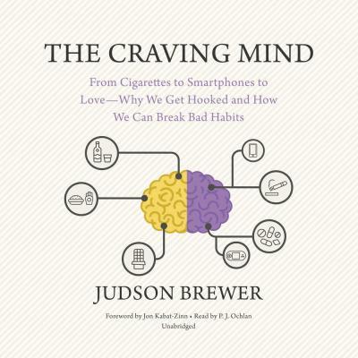 The Craving Mind Lib/E