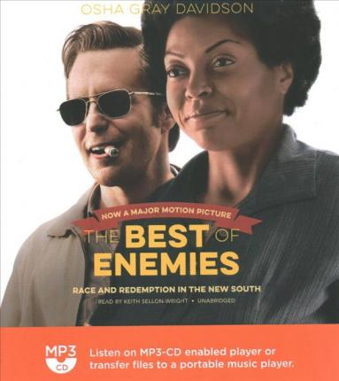 The Best of Enemies Lib/E  Race and Redemption in the New South