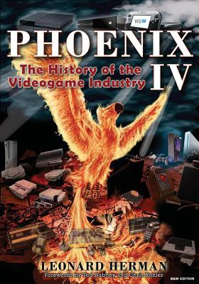 Phoenix IV : The History of the Videogame Industry
