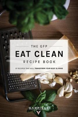 Gfp Eat Clean Recipe Book