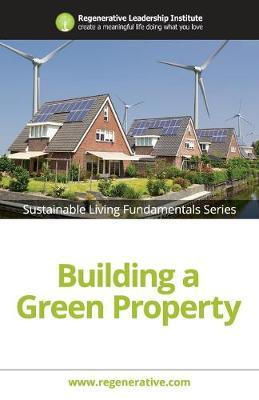 Building a Green Property