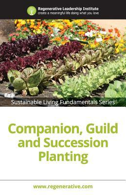 Companion, Guild and Succession Planting