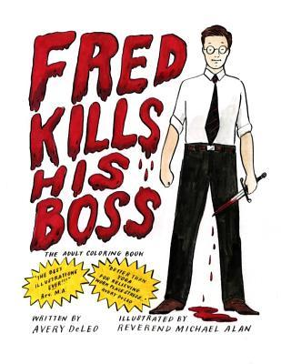 Fred Kills His Boss