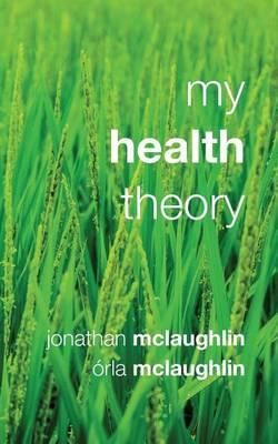 My Health Theory