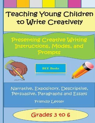 Teaching Young Children to Write Creatively