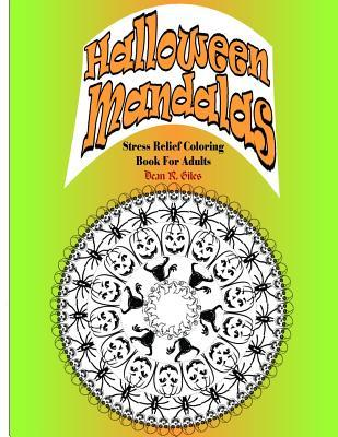 Halloween Mandalas Adult Coloring Book and Tranquil Stress Relief