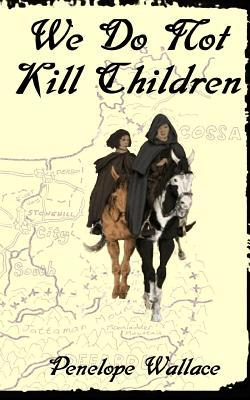We Do Not Kill Children