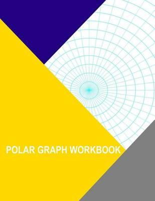 Polar Graph Workbook  7.5 Degree and 1 Inch Radials