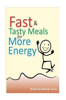 Fast & Tasty Meals for More Energy  Learn to Make Easy, Healthy Meals.