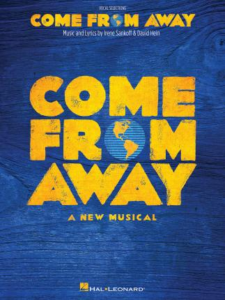 Come from Away : A New Musical Vocal Line with Piano Accompaniment