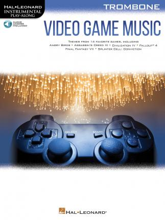 Video Game Music for Trombone  Includes Downloadable Audio
