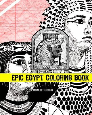 Epic Egypt Coloring Book