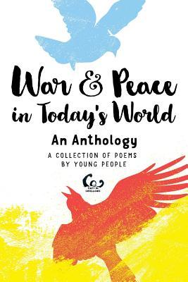 War and Peace in Today's World