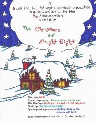 The Christmas of Aught Eight