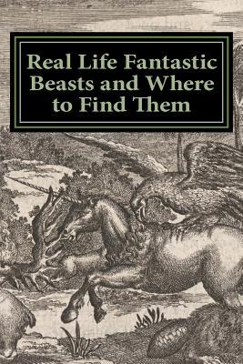 Real Life Fantastic Beasts and Where to Find Them