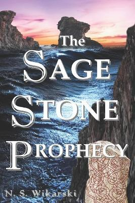 The Sage Stone Prophecy