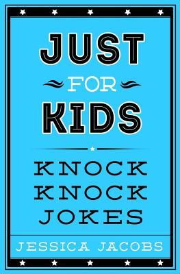 Just for Kids Knock Knock Jokes