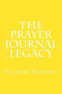 The Prayer Legacy Journal