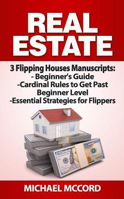Real Estate: 3 Flipping Houses Manuscripts