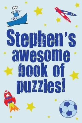 Stephen's Awesome Book of Puzzles!
