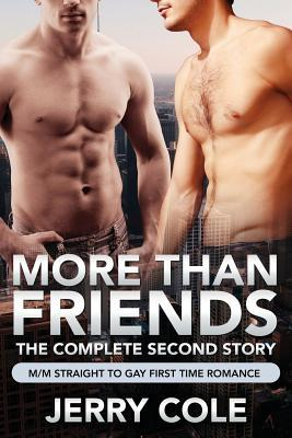 More Than Friends  The Complete Second Story