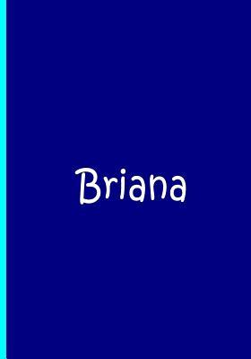 Briana - Blue Personalized Notebook / Journal / Blank Lined Pages / Soft Matte